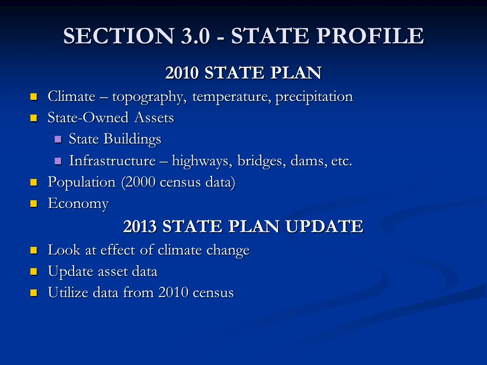 SECTION 3.0 - STATE PROFILE 2010 STATE PLAN Climate – topography, temperature, precipitation Climate – topography, temperature, precipitation State-Ow
