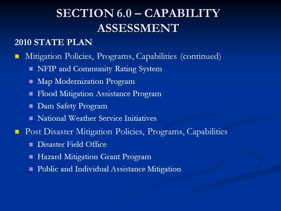 SECTION 6.0 – CAPABILITY ASSESSMENT 2010 STATE PLAN Mitigation Policies, Programs, Capabilities (continued) NFIP and Community Rating System Map Moder