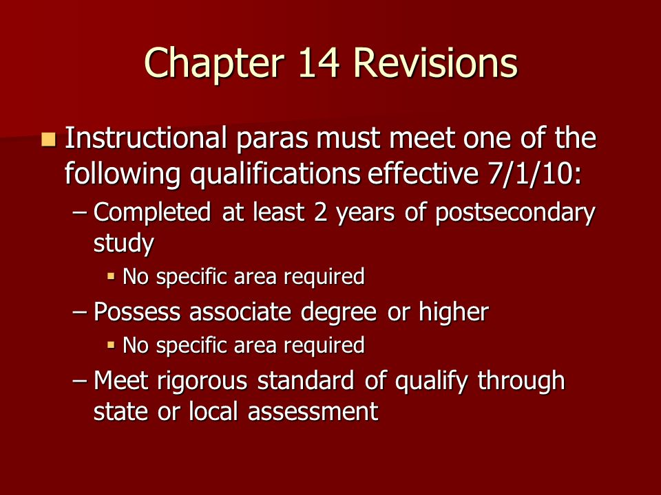 Chapter 14 Revisions Instructional paras must meet one of the following qualifications effective 7/1/10: Instructional paras must meet one of the foll