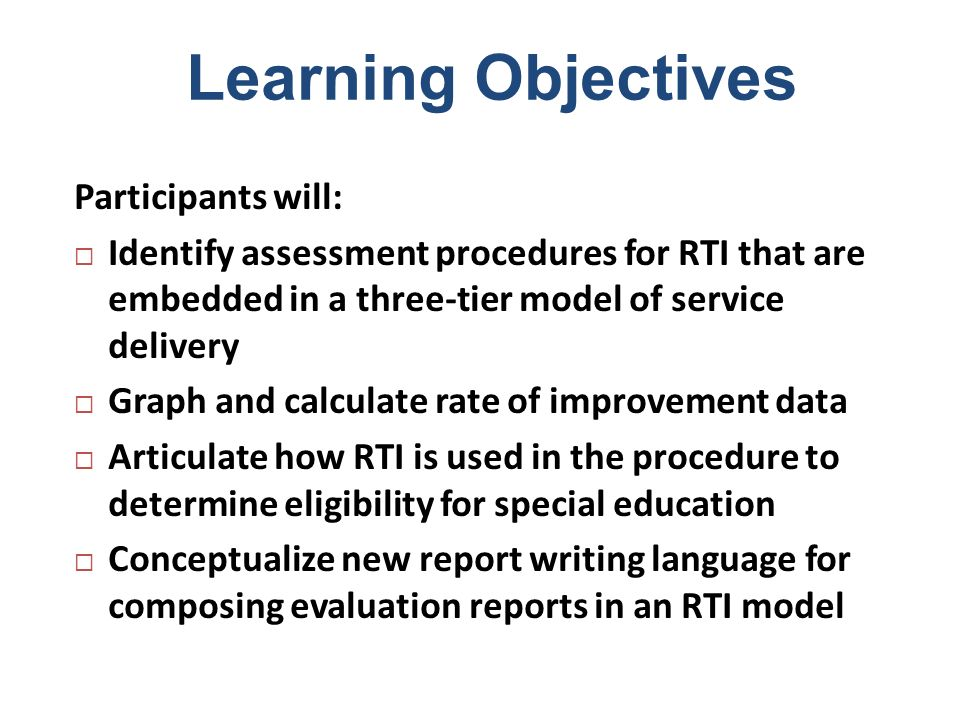 Todays Perspective Assume knowledge of RTI and the three-tier model.