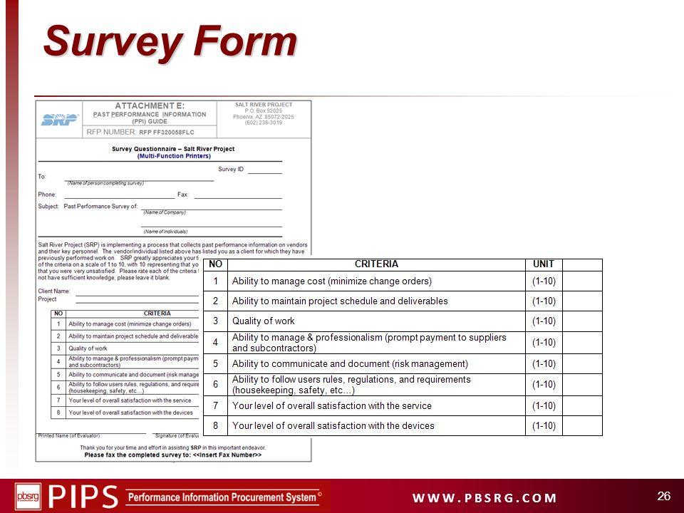 W W W. P B S R G. C O M 26 Survey Form
