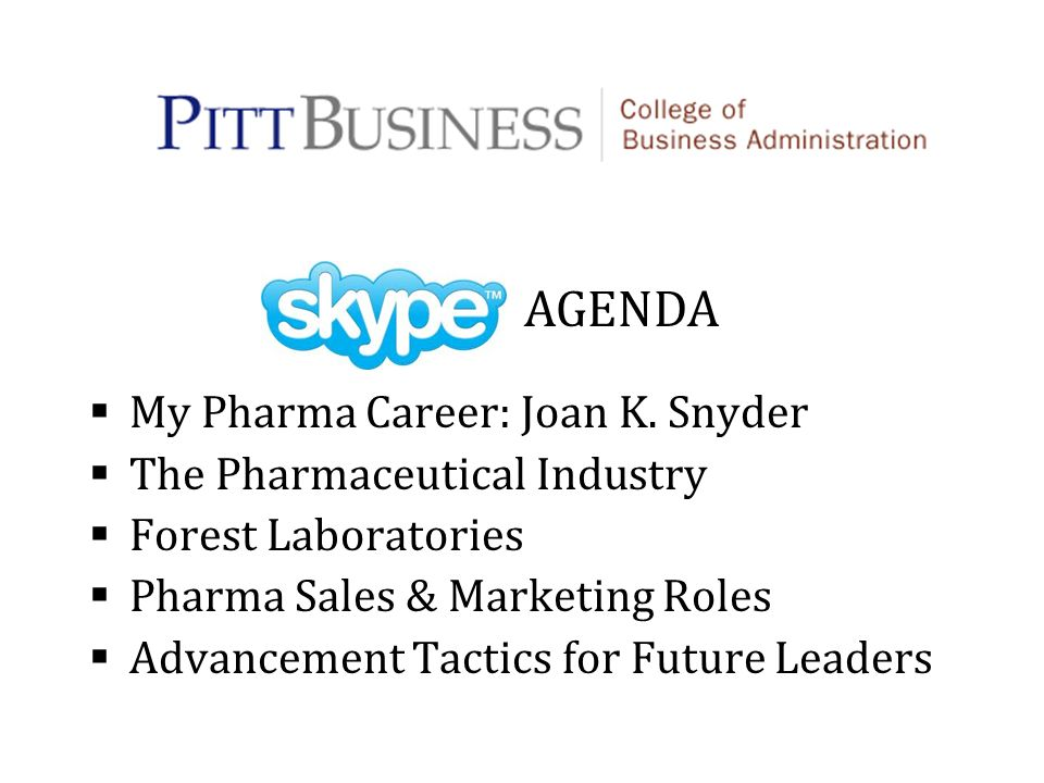 My Pharma Career: Joan K. Snyder The Pharmaceutical Industry Forest Laboratories Pharma Sales & Marketing Roles Advancement Tactics for Future Leaders