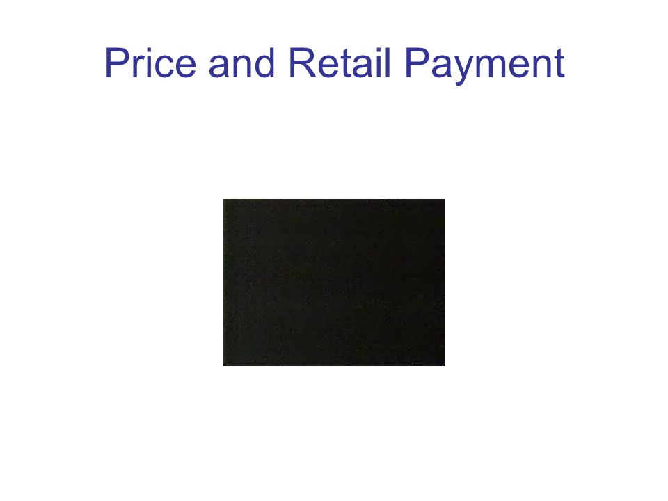 Price and Retail Payment