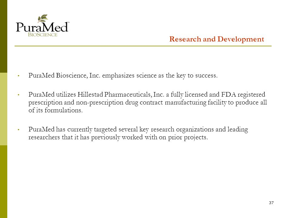 37 Research and Development PuraMed Bioscience, Inc.