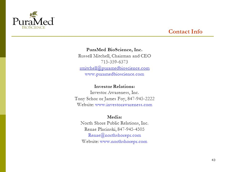 43 Contact Info PuraMed BioScience, Inc.