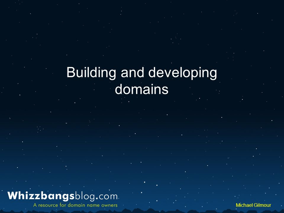 WhizzbangsBlog.com Whizzbangsblog.com Michael Gilmour Building and developing domains
