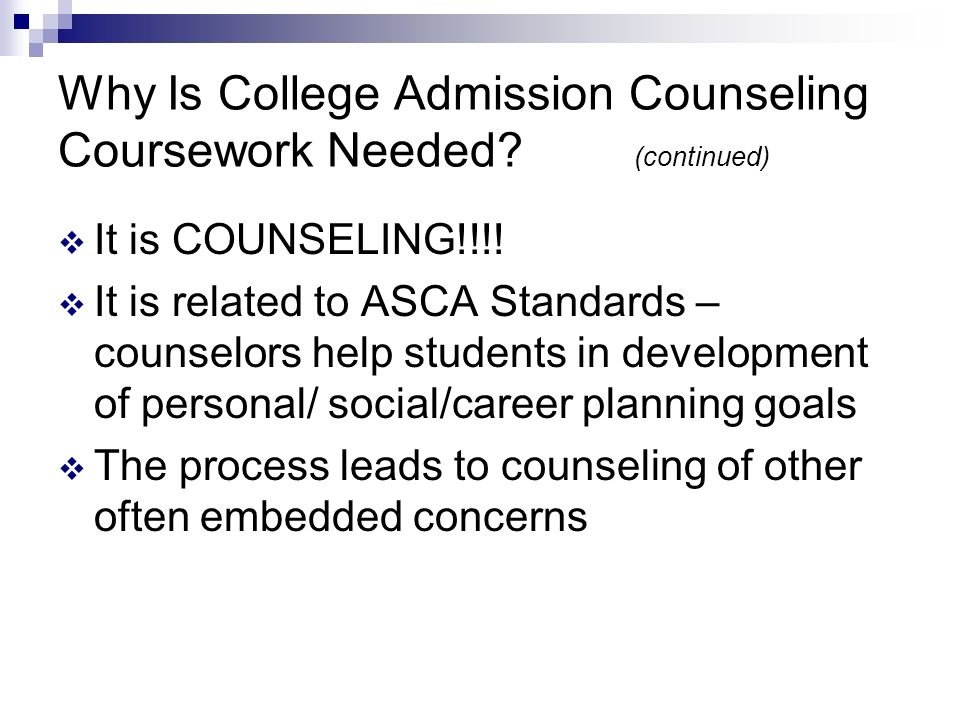 Why Is College Admission Counseling Coursework Needed.