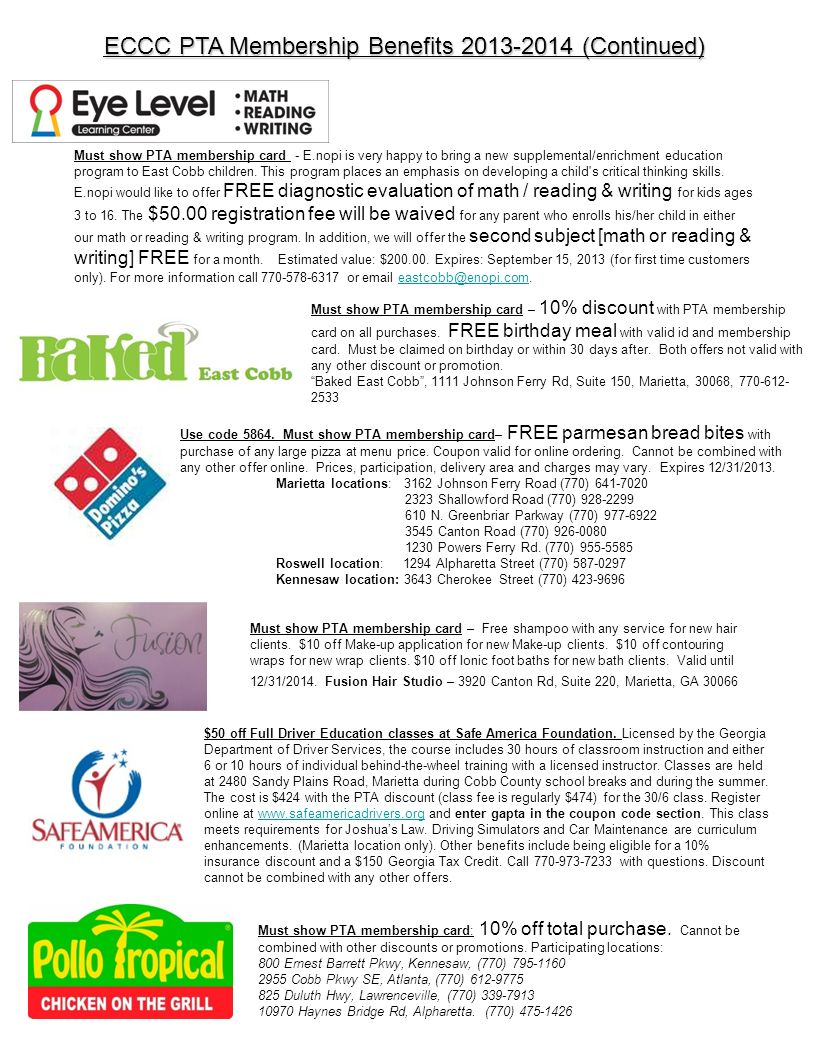 ECCC PTA Membership Benefits 2013-2014 (Continued) Use code 5864. Must show PTA membership card– FREE parmesan bread bites with purchase of any large