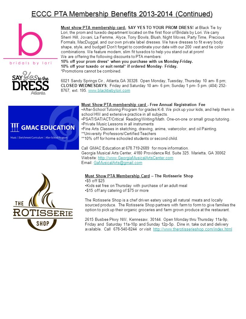 ECCC PTA Membership Benefits 2013-2014 (Continued) Must show PTA membership card- SAY YES TO YOUR PROM DRESS! at Black Tie by Lori, the prom and tuxed
