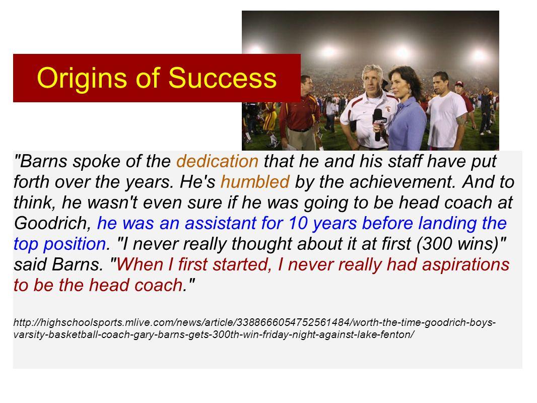Origins of Success