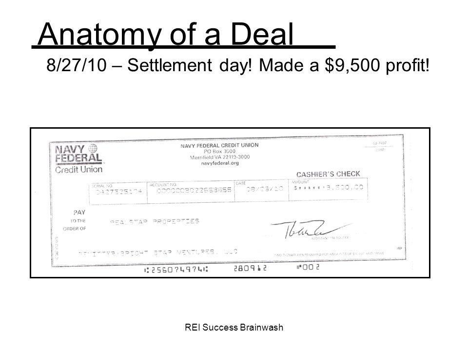 REI Success Brainwash Anatomy of a Deal 8/27/10 – Settlement day! Made a $9,500 profit!