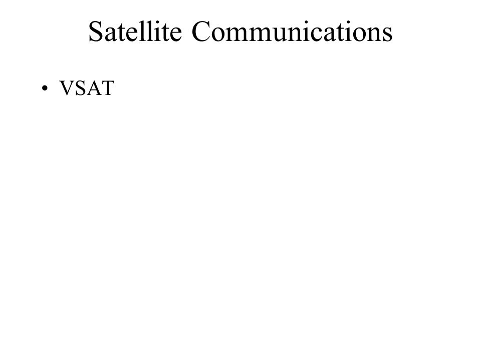 Satellite Communications VSAT