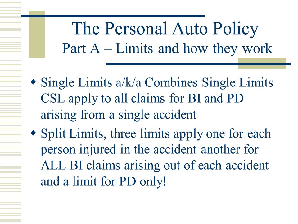The Personal Auto Policy Part A – Liability Exclusions Intentional injury or damage Damage to property owned by the insured Except for damaged to a re