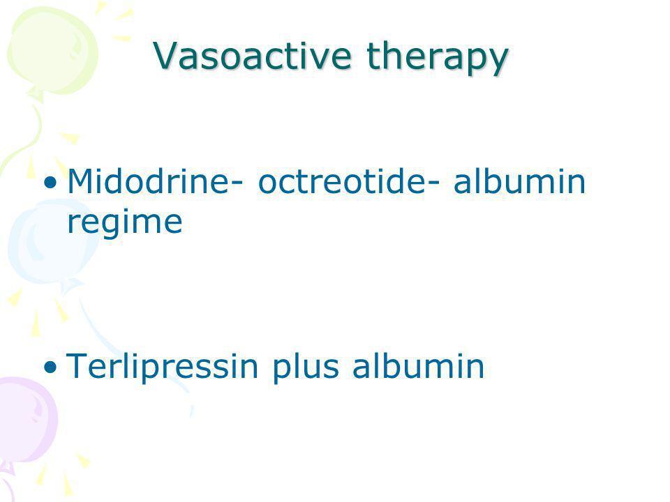 Vasoactive therapy Midodrine- octreotide- albumin regime Terlipressin plus albumin