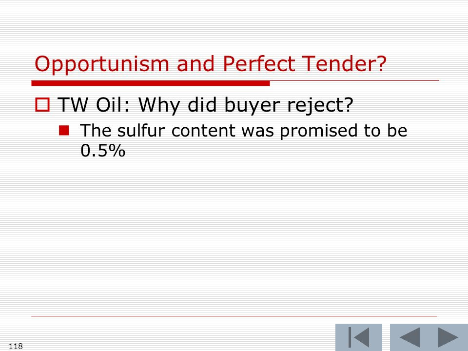 Opportunism and Perfect Tender? TW Oil: Why did buyer reject? The sulfur content was promised to be 0.5% 118