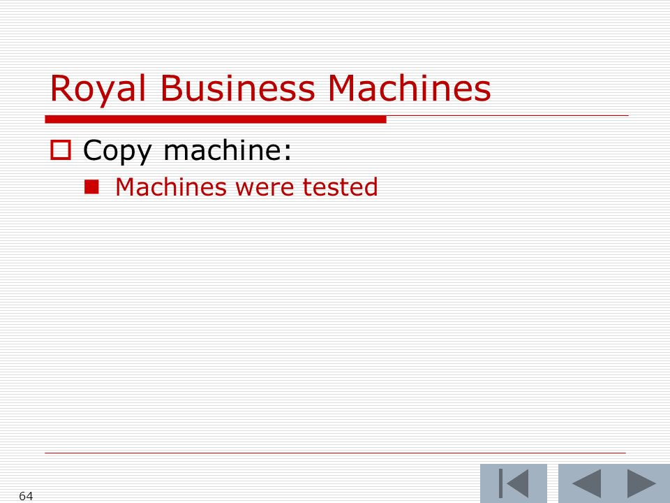 Royal Business Machines Copy machine: Machines were tested 64