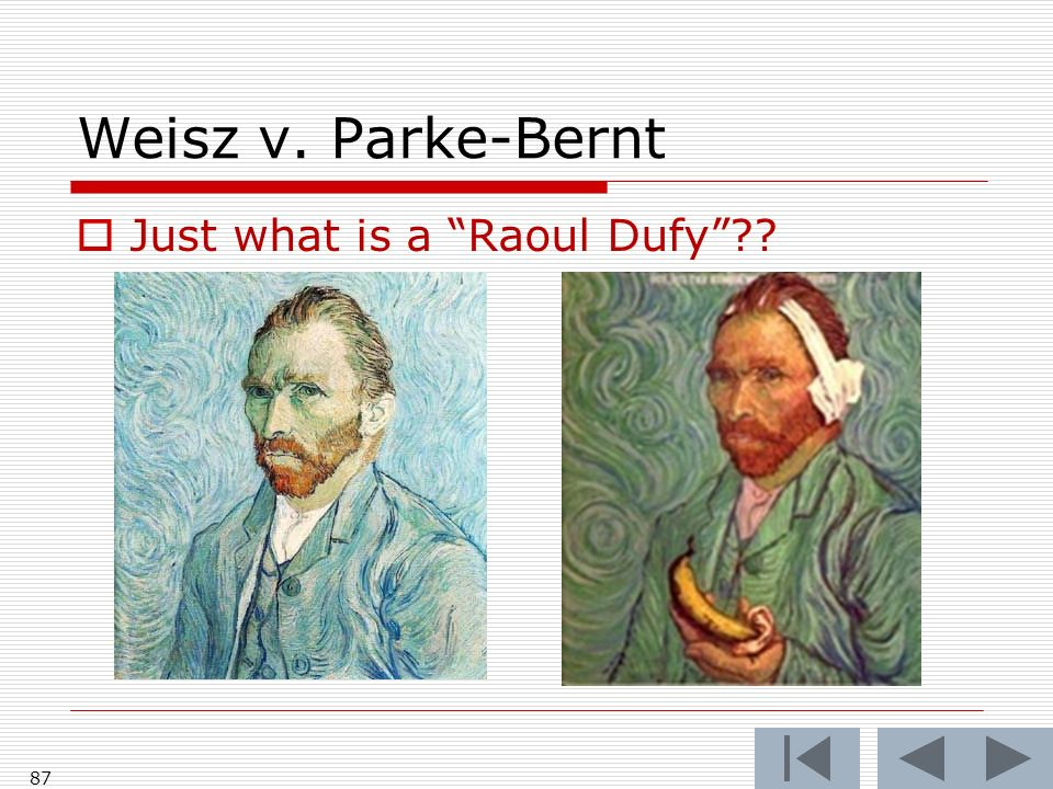 Weisz v. Parke-Bernt Just what is a Raoul Dufy 87