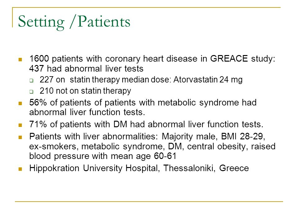 Methods Patient in treated group given a starting dose of 10 mg of Atorvastatin and dose was modified every 6 weeks up to 80 mg to achieve LDL goals of less than 2.6 mmol/L.