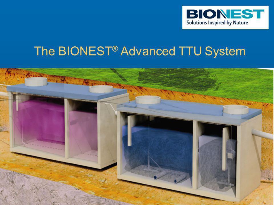 The BIONEST ® Advanced TTU System