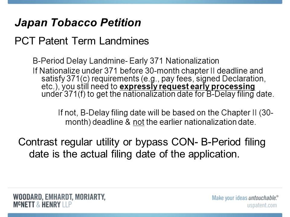 Japan Tobacco Petition PCT Patent Term Landmines B-Period Delay Landmine- Early 371 Nationalization If Nationalize under 371 before 30-month chapter I