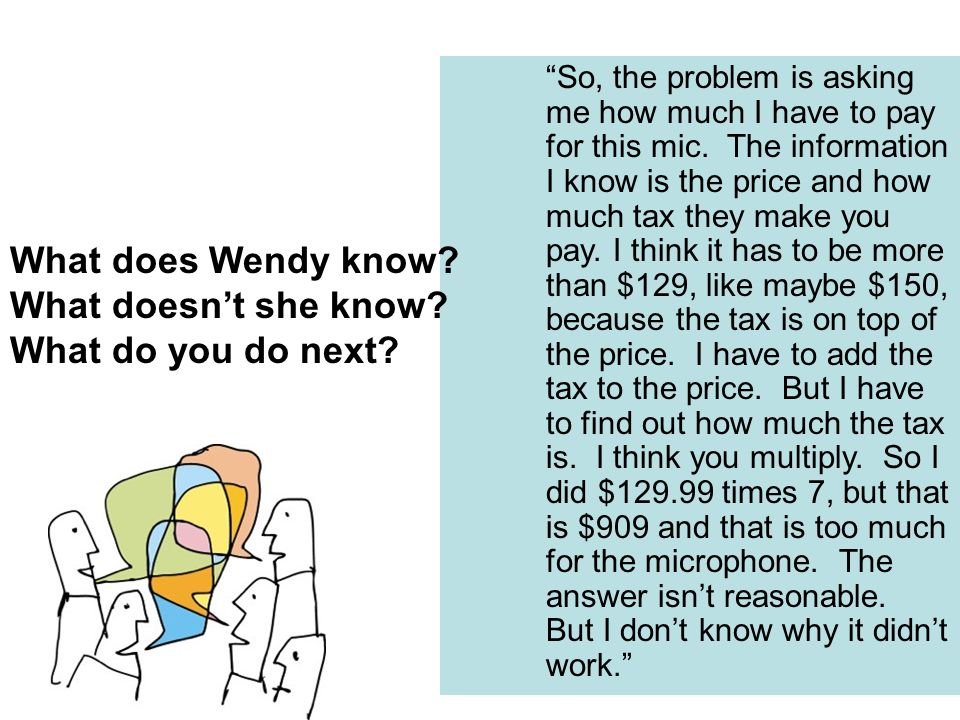 What does Wendy know? What doesnt she know? What do you do next?