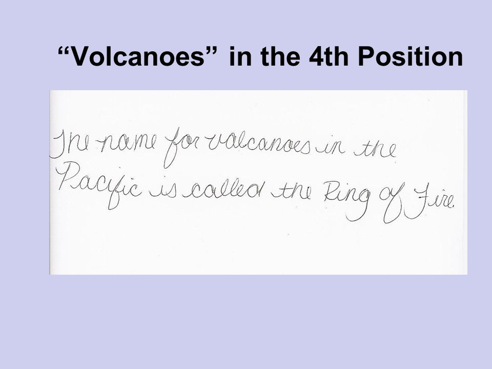 Volcanoes in the 4th Position