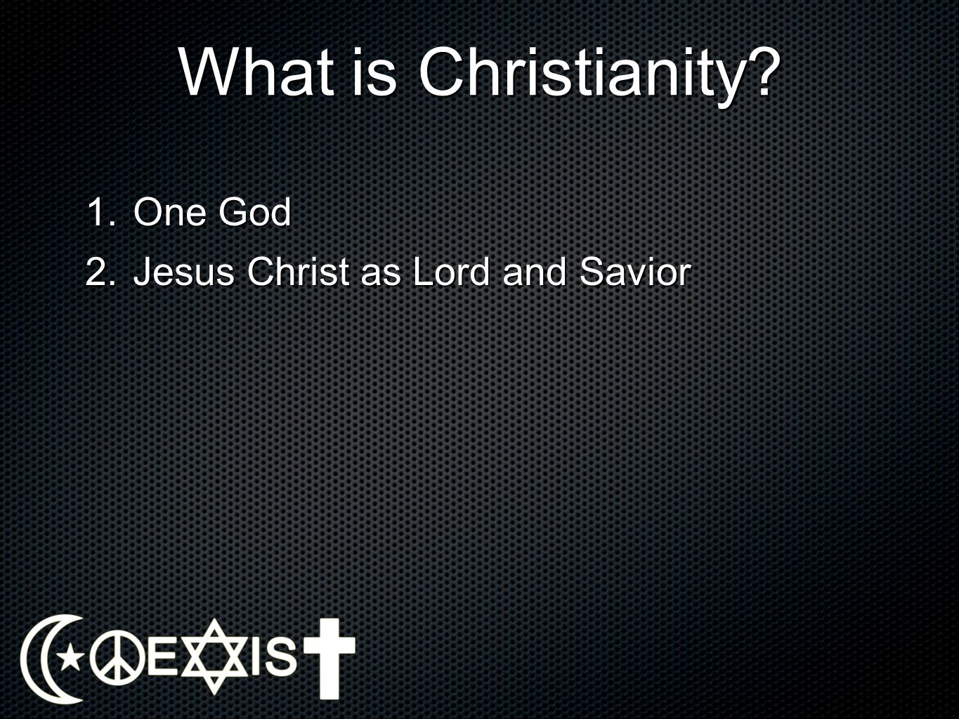 Evaluating Christianity in Light of Other Faiths 1.We have already provided a strong, affirmative case.