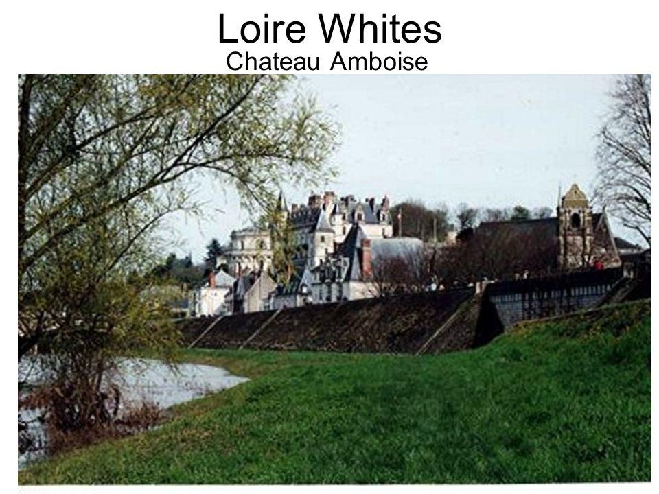 Loire Whites Chateau Amboise