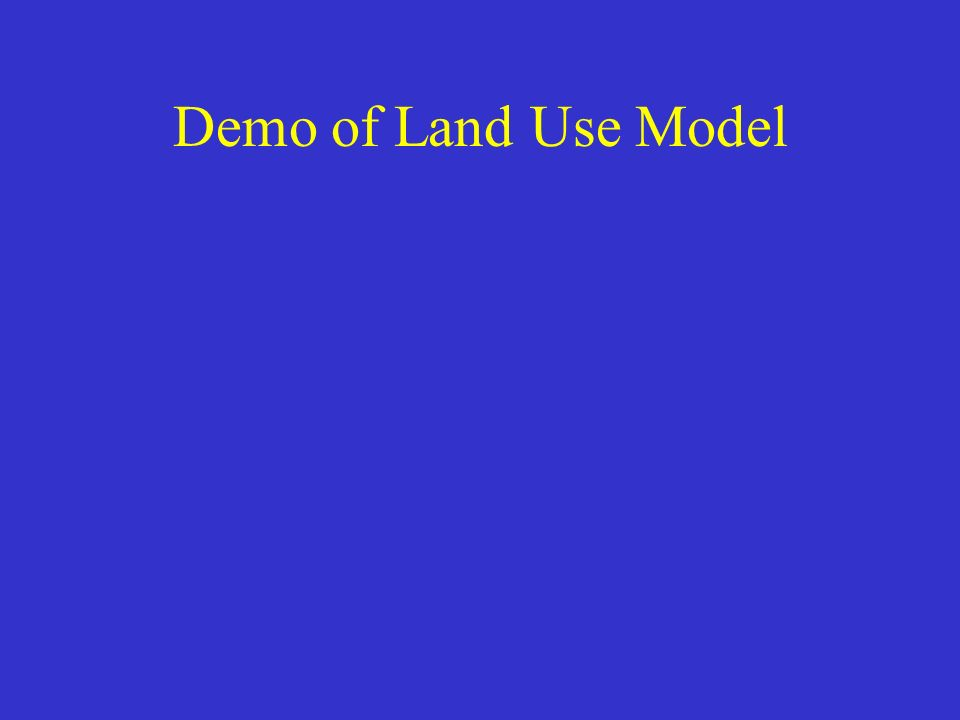 Demo of Land Use Model
