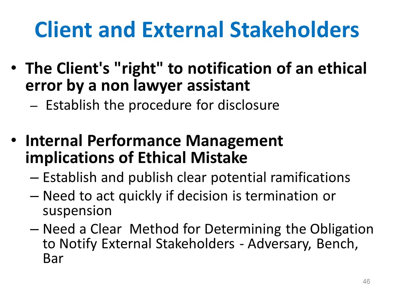 Client and External Stakeholders The Client's