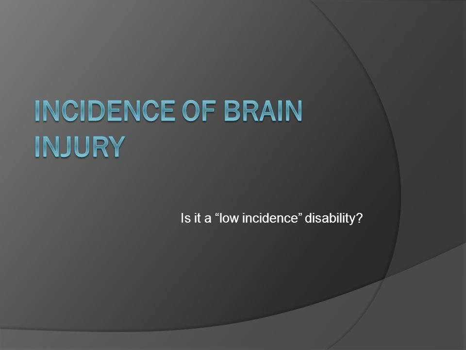 Is it a low incidence disability?