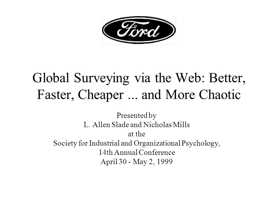 Global Surveying via the Web: Better, Faster, Cheaper...