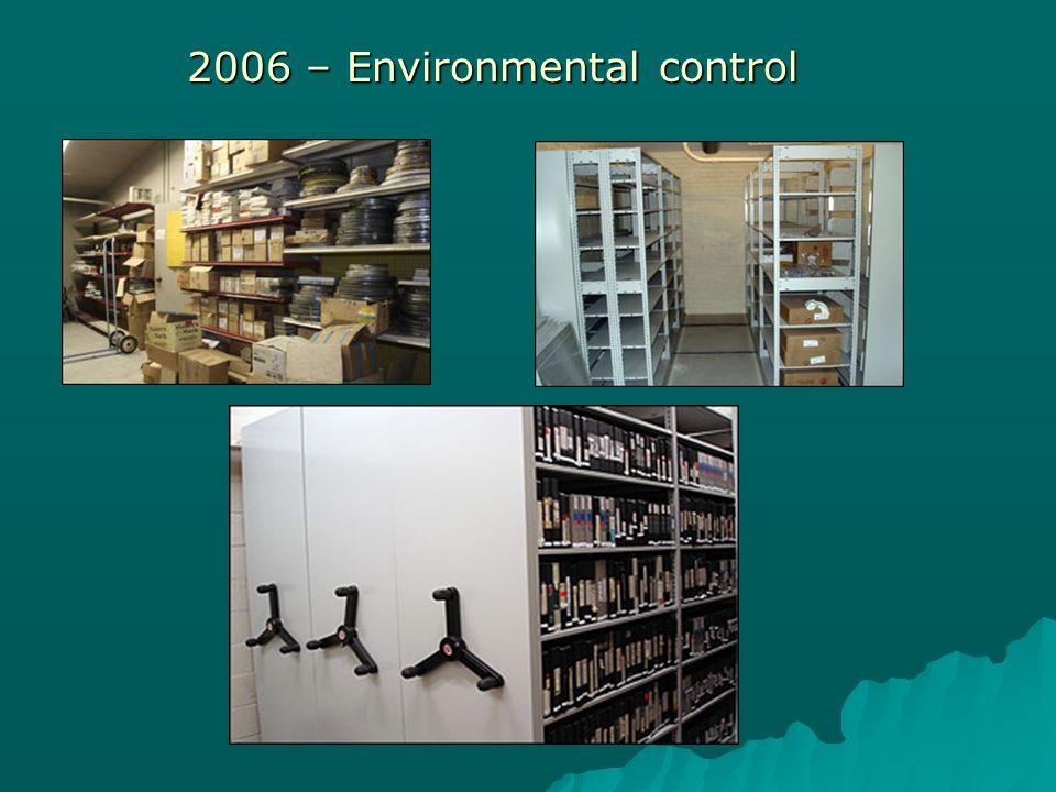 2006 – Environmental control