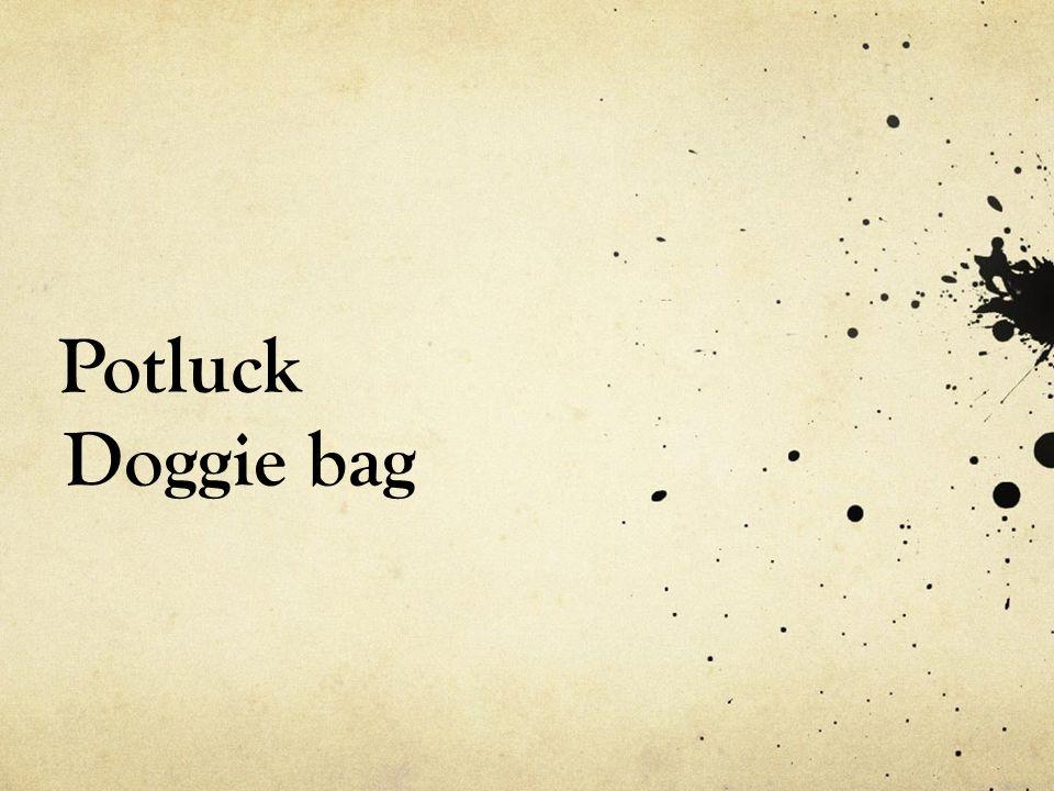 Potluck Doggie bag