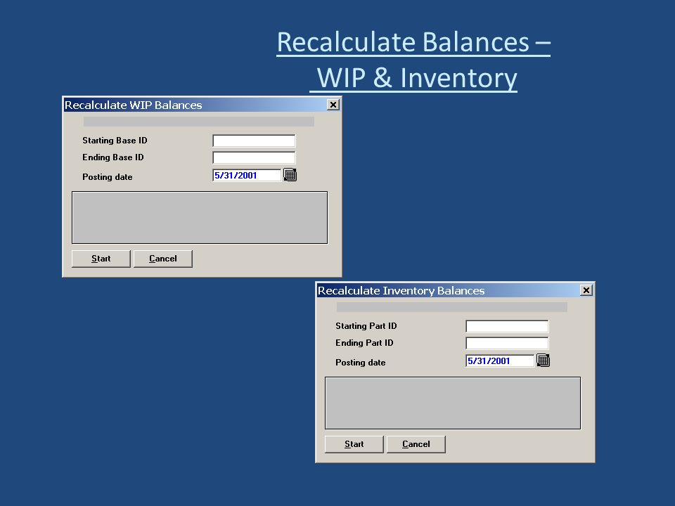 Recalculate Balances – WIP & Inventory