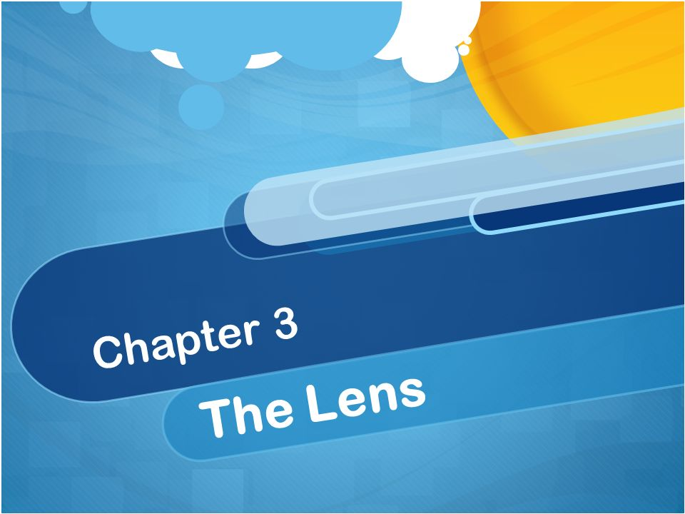 Chapter 3 The Lens
