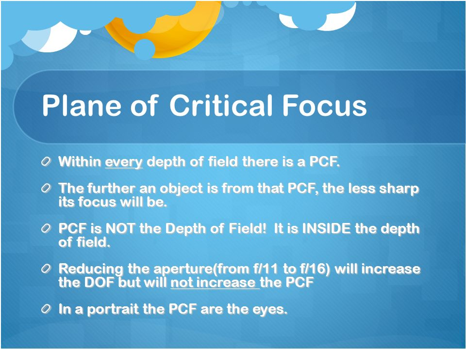 Within every depth of field there is a PCF.