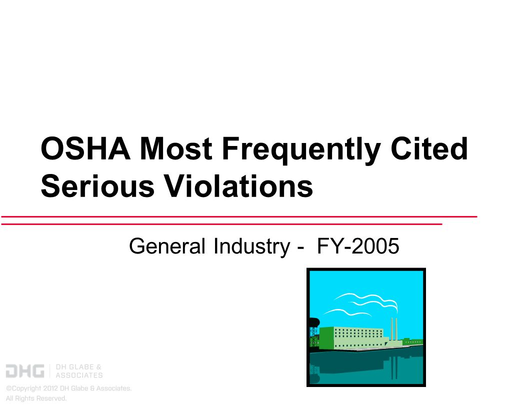 OSHA Most Frequently Cited Serious Violations General Industry - FY-2005