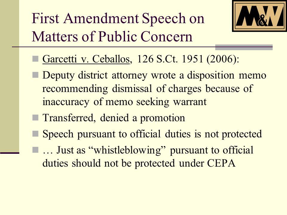 First Amendment Speech on Matters of Public Concern Garcetti v.