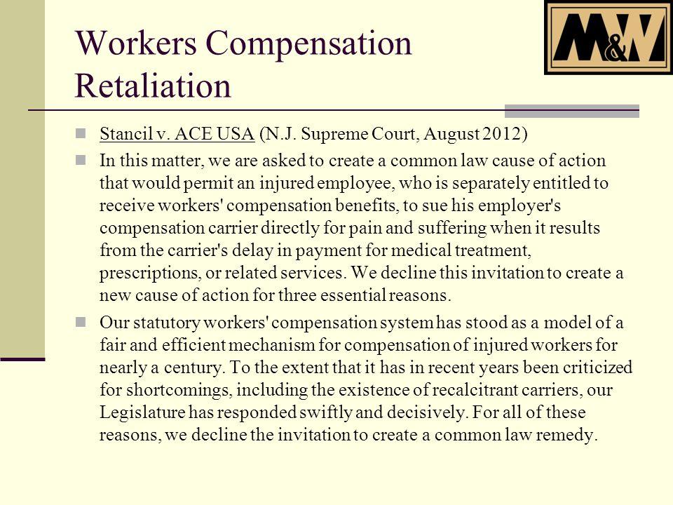 Workers Compensation Retaliation Stancil v. ACE USA (N.J.