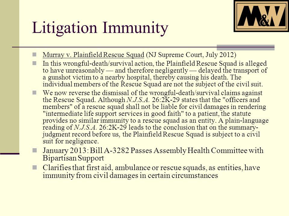 Litigation Immunity Murray v.