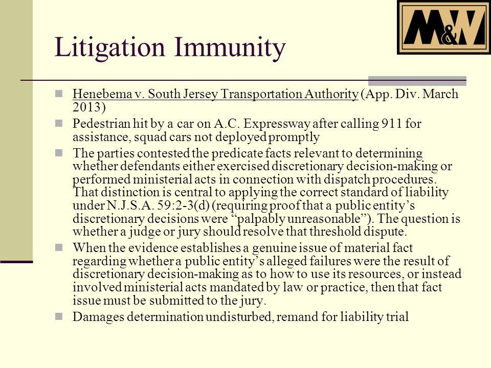 Litigation Immunity Henebema v. South Jersey Transportation Authority (App.