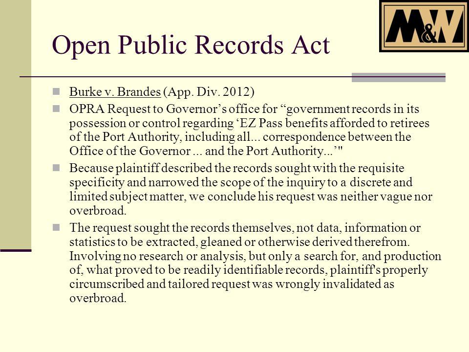 Open Public Records Act Burke v. Brandes (App. Div.