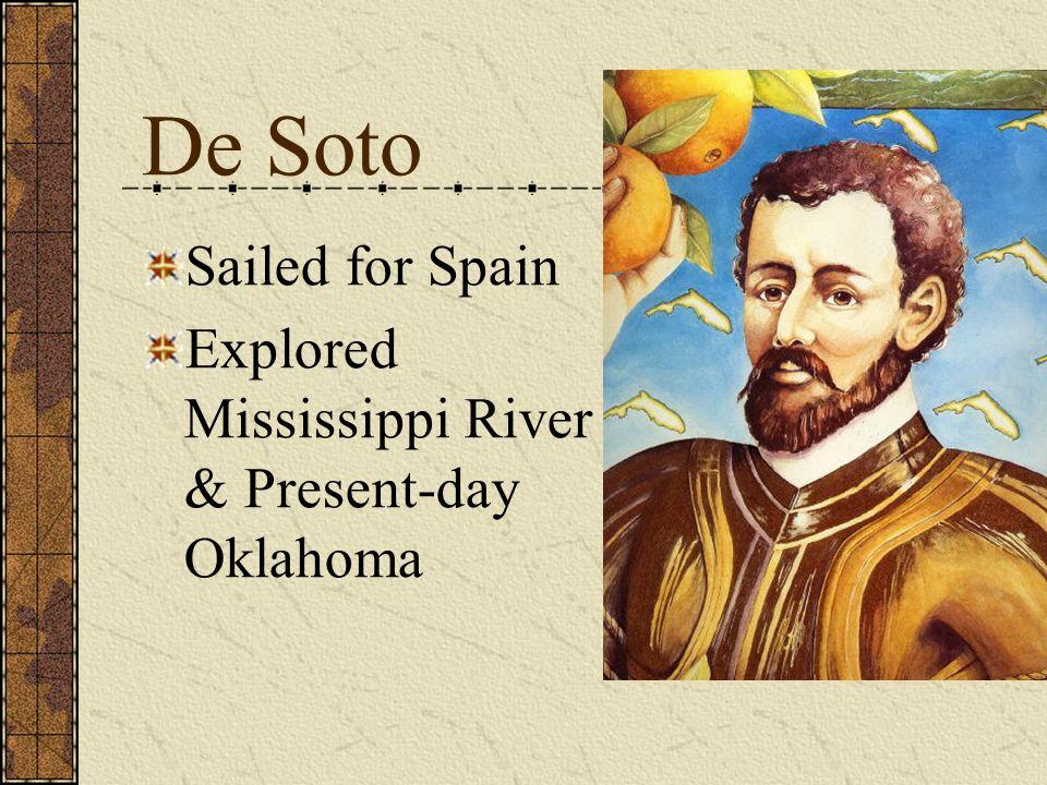 De Soto Sailed for Spain Explored Mississippi River & Present-day Oklahoma