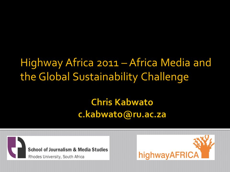 Highway Africa 2011 – Africa Media and the Global Sustainability Challenge