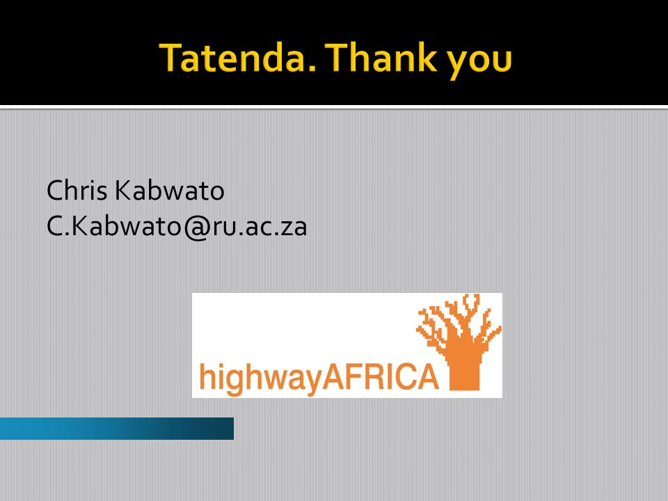 Chris Kabwato C.Kabwato@ru.ac.za