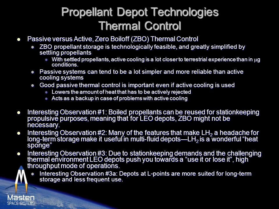 Propellant Depot Technologies Thermal Control Passive versus Active, Zero Boiloff (ZBO) Thermal Control Passive versus Active, Zero Boiloff (ZBO) Ther