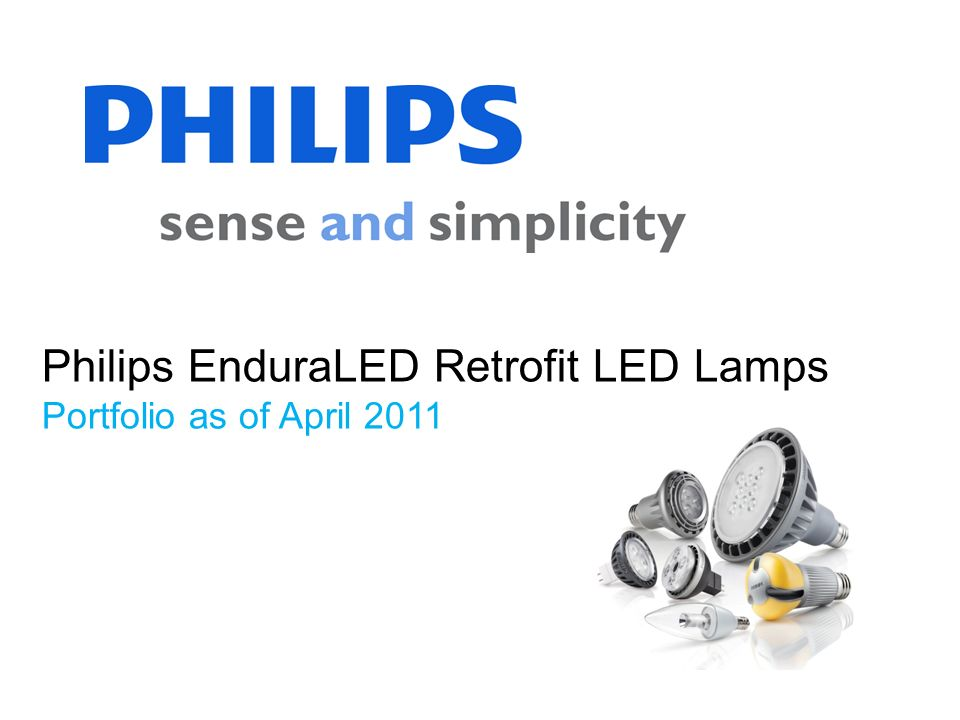 Philips EnduraLED Retrofit LED Lamps Portfolio as of April 2011