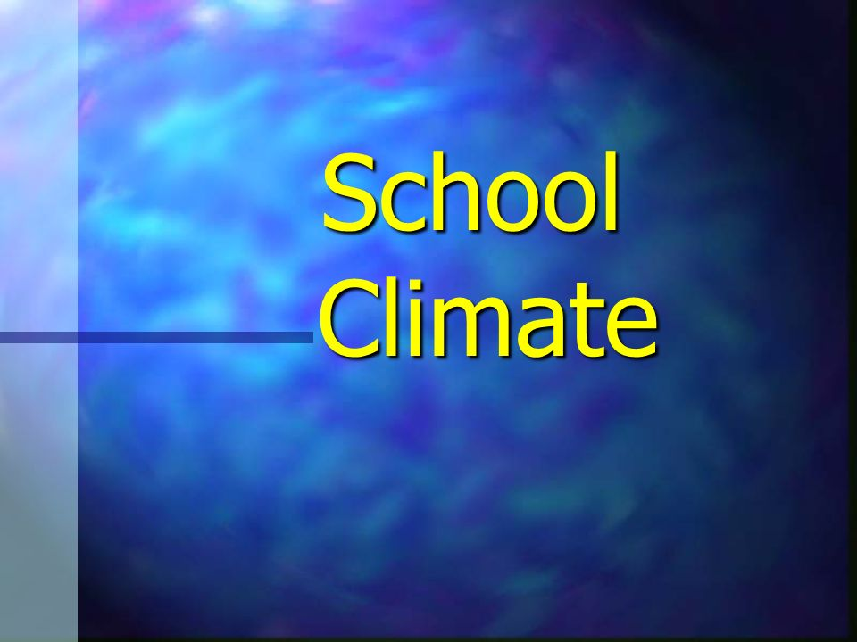 Summary of School Climate Focus Program Program Policies Policies Products Products Places Places People People