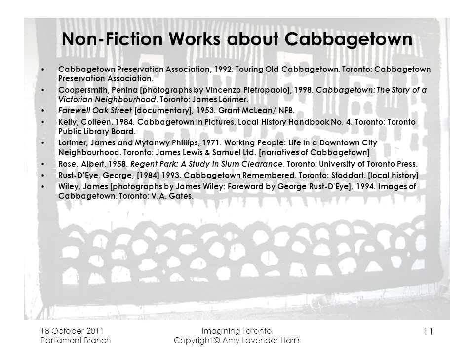 Non-Fiction Works about Cabbagetown Cabbagetown Preservation Association, 1992. Touring Old Cabbagetown. Toronto: Cabbagetown Preservation Association